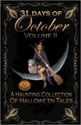 31 Days of October, Volume 2