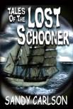 Lighter Tales of the Lost Schooner