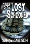 Lighter Tales of the Lost Schooner